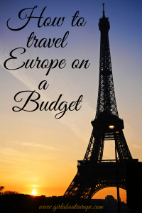 Travel europe on a budget by girl about europe
